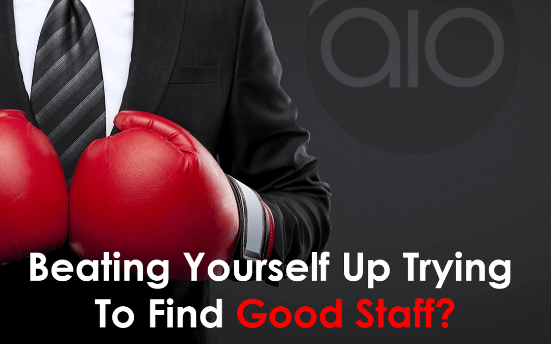The 4 Secrets To Finding Great Staff!